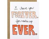 Funny Valentine's Day Card - Valentines Card - Silly - Love You Card - Funny Love Card - I Love You Forever. For Reals, Yo. Ever. Card