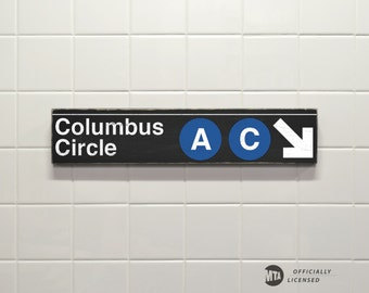 Columbus Circle A C Trains - New York City Subway Sign - Hand Painted on Wood