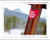 "The Bridger Series: ""We Love POW"" Photographic Print - Bridger Bowl, Montana"