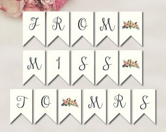 From Miss To Mrs Banner //INSTANT DOWNLOAD // Printable // Bridal Shower // Digital Banner // Miss to Mrs // #PBP91