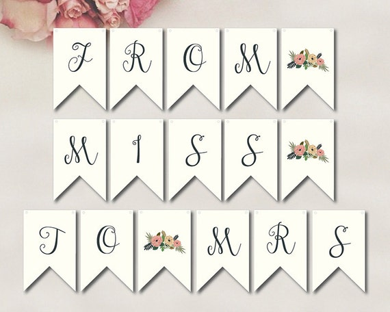 New From Miss To Mrs Banner //INSTANT DOWNLOAD // Printable // Bridal  RD44