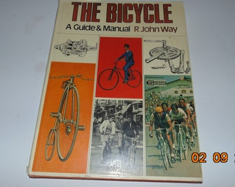 Vintage 1973 The Bicycle A Guide & Manual R John Way Book 70s Cycling biking