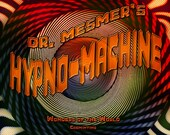 Dr Mesmer's Hypno-Machine