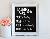 laundry schedule, mom's birthday gift, inspirational quote, living room decor, funny mother decor, kids decor, blackboard art, A-1049