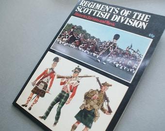 Regiments of the Scottish Division Histories Tartans and Music Vintage Magazine Souvenir 1973