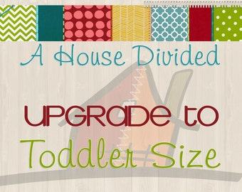 Toddler Size Upgrade