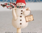 Christmas in July SALE Snow Day Sam, Snowman on Vintage Clothespin Ornament