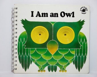 I Am an Owl by Yvonne Hooker Illustrations by Giorgio Vanetti 1992 Vintage Children's Book