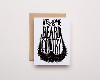 Welcome to Beard Country - Letterpress Everyday Card