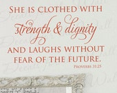 She is Clothed With Strength Dignity Laughs Without Fear of Future Proverbs 31:25 Woman Girl Bible Religious God Vinyl Wall Art Decal A52