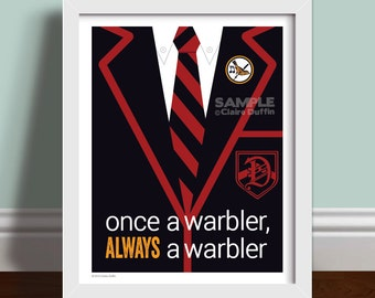 Once A Warbler's Jacket Quote - Glee Art Print Poster