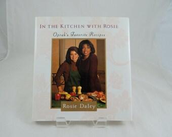 1994 Vintage Cookbook - In the Kitchen with Rosie: Oprah's Favorite Recipes