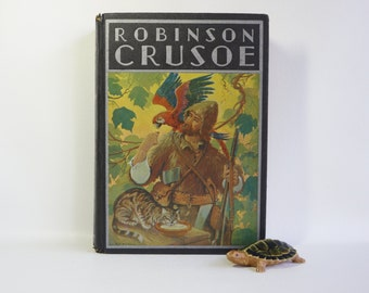 Robinson Crusoe - Shabby Chic Antique Book - Illustrated - 1916