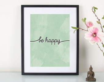Artprint, be happy""