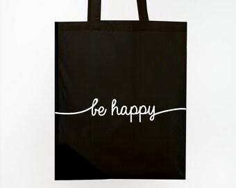 """Jute bag, be happy"""""""
