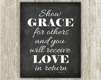 Spiritual Printable, 8x10, Instant Download, Show Grace Quote Print, Chalkboard Wall Art, Spiritual Art, Inspirational Poster, Grace Sign