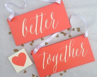 Better Together Chair Wood  Wedding Signs