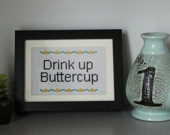 Cross Stitch Pattern PDF - Drink Up Buttercup