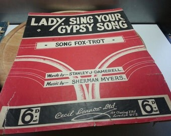 Lady sing your gypsy song, song fox trot, Stanley J Damerell,1935 vintage music sheet,