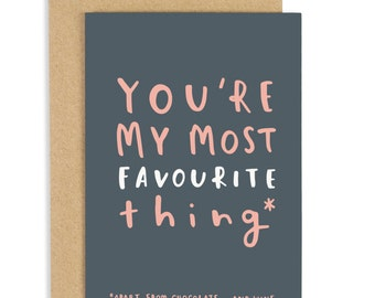 Favourite Thing Valentine's Day Card - Anniversary Card - CC24