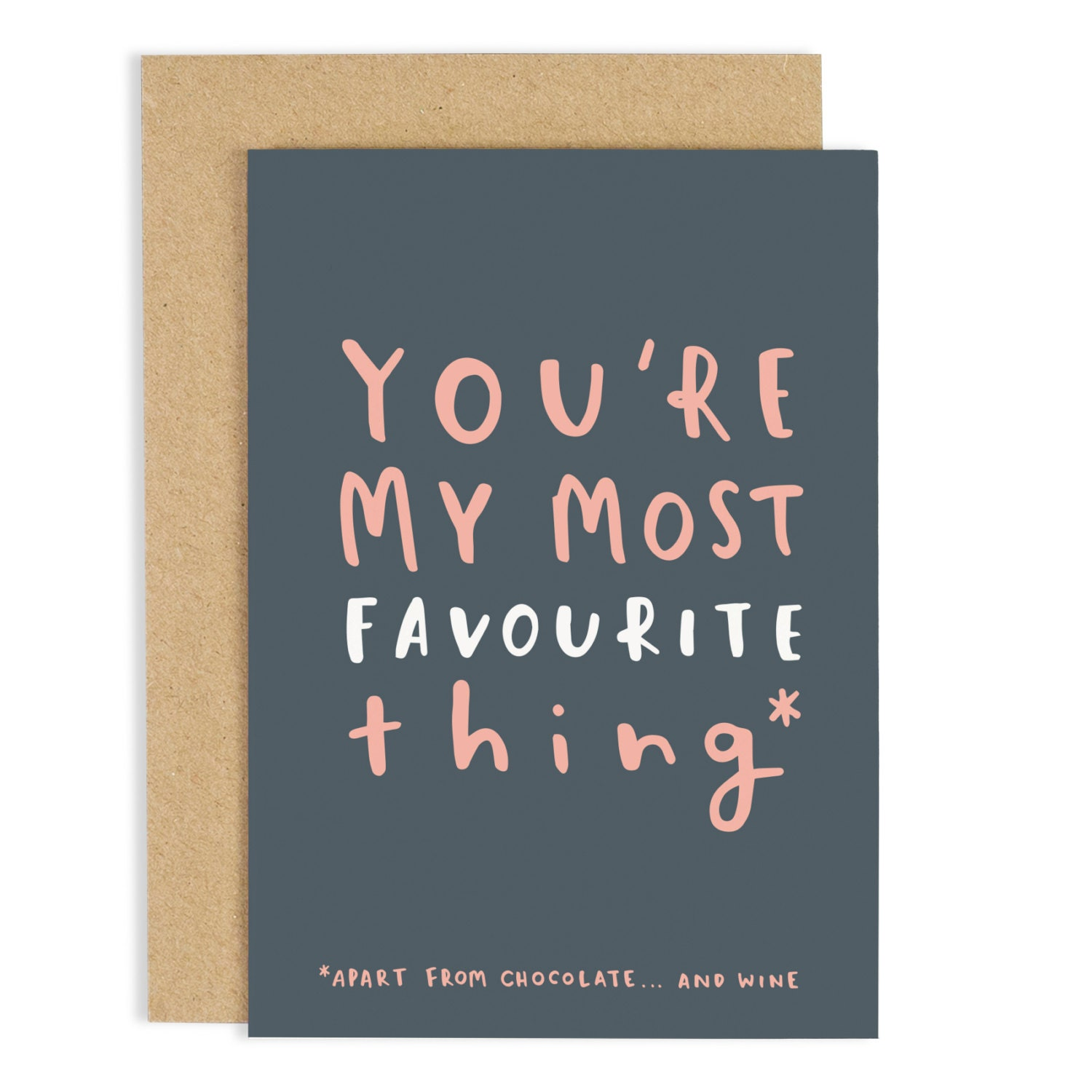 You're my most favourite thing card