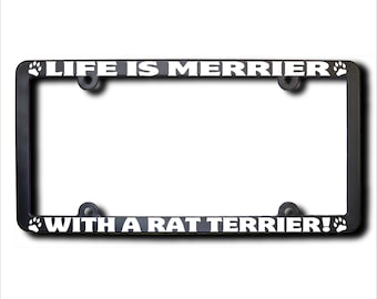 Life Is Merrier With A Rat Terrier License Plate Frame USA (T)