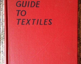 A Guide to Textiles - 1939