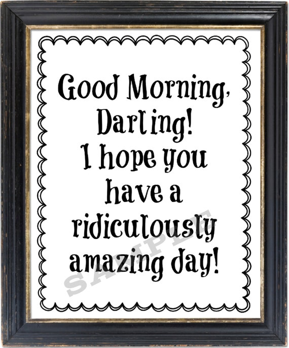Good Morning Darling Wall Art Print Typography Happy
