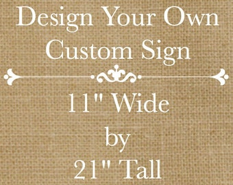 Design Your Own Rustic Custom Wooden Sign 20 Long X