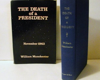 The Death of a President: November 1963 by William Mancester 1st Dust Jacket Not Price Clipped
