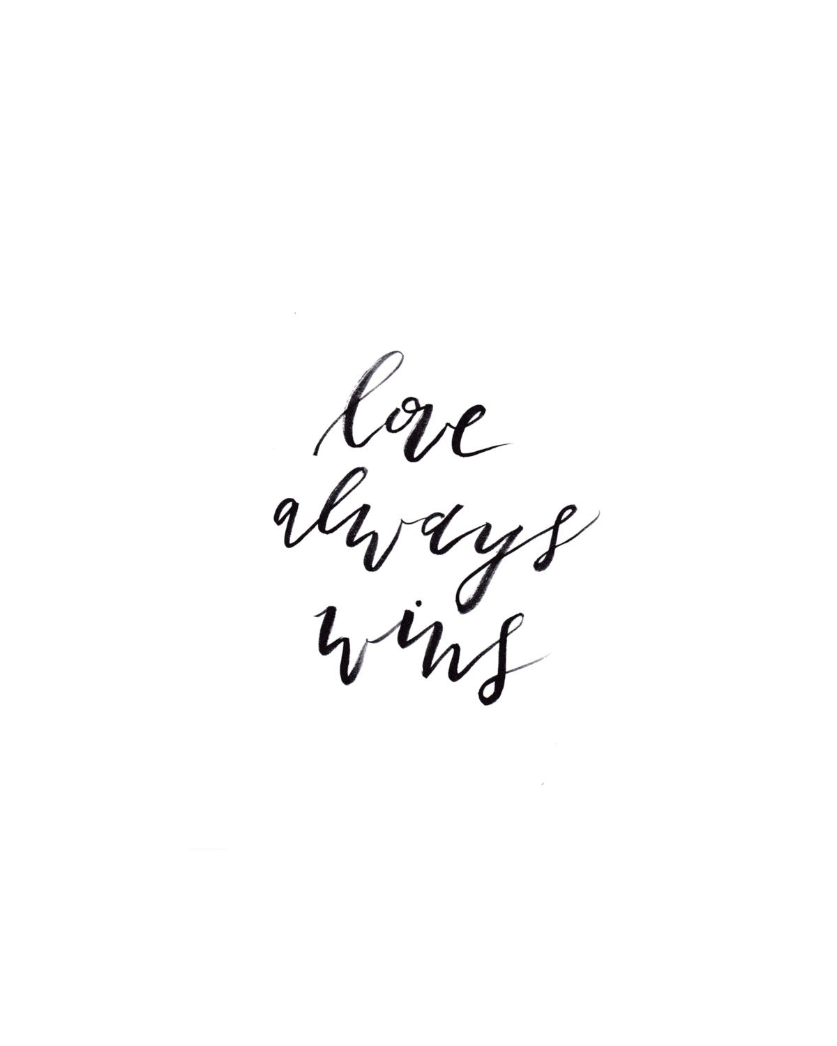 Quotes About Love Wins : Love Always Wins Printable download Downloadable 8x10 Art