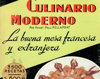 "Rare 1956 Spanish Language Cookbook, ""El Arte Culinario Moderno"""