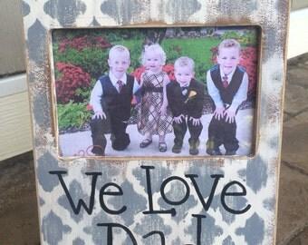 We love dad frame