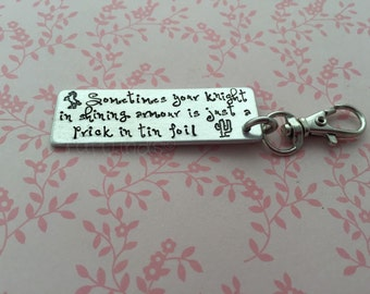 """hand stamped cheeky keychain, """" sometimes your knight in shining armour is just a prick in tin foil"""",rude, funny, key ring, cactus, horse"""