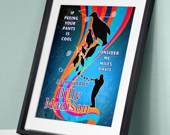 Billy Madison - Miles Davis Art Print Wall Decor Typography Inspirational Poster Motivational Movie Quote
