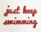 Just Keep Swimming Wall Statement, Home Decor, Inspirational, Typography, Maine Team, Maine Made, Wall Art