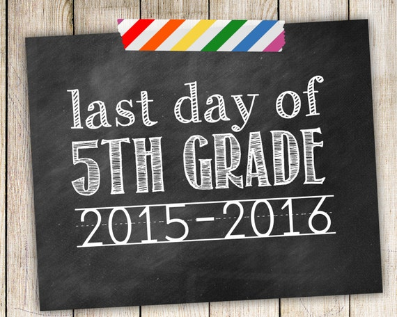 Items similar to Last Day of 5th Grade 2015-2016 Photo ...
