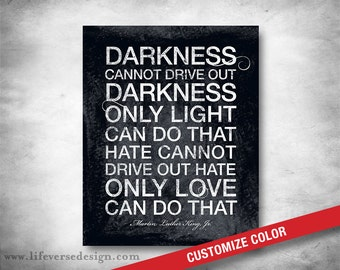 Martin Luther King Jr Quote - Motivational Words - Darkness Light - Love Saying - Subway Sign - Custom Color - Inspirational Art