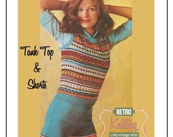 1970s Fair Isle Tank Top and Hot Pants Vintage Knitting Pattern - PDF Instant Download