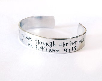 I can do all things through Christ who strengthens me. -  Hand Stamped Bracelet Aluminum Cuff - Inspiration hand stamped cuff
