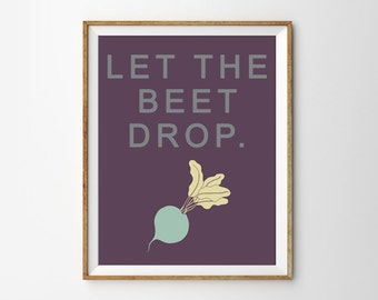 Funny Kitchen Print, Kitchen Print, Kitchen Wall Art, Food Print, Silly Quote, Silly Quote Print, Funny Quote Print, Typography Print