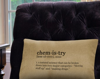 "Funny Chemistry Definition Pillow Cover - 12"" x 18"" - Zipper Enclosure - Machine Washable Great Gift for Science Geeks"