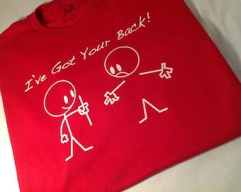 I've got your back funny t-shirt mens womans