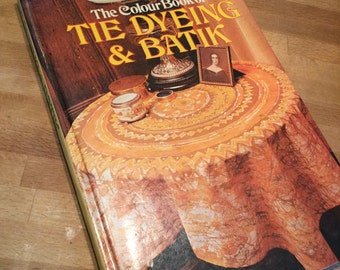 Tie Dyeing and Batik Book