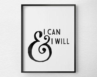 Motivational Quote, Motivational Poster, Inspirational Quote, Inspirational Print, Inspirational Art, College Dorm Decor, Office Art, 0381