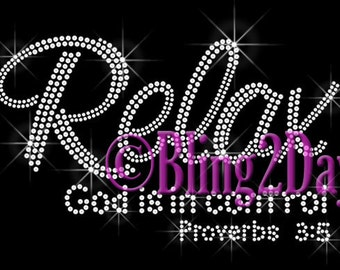 Relax - God is in control - CLEAR - Iron on Rhinestone Transfer Bling Hot Fix Applique - Proverb 3:5 Jesus Bling - DIY