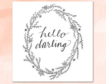 Greeting card + Hello Darling + INSTANT DOWNLOAD