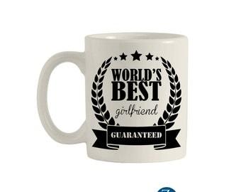 Best girlfriend mug, 11oz. ceramic mug, funny mugs, funny coffee mugs, coffee mugs, unique coffee mugs, custom mug. M00044