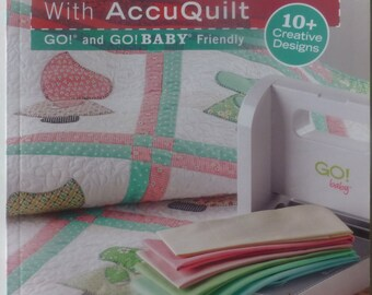 "Book ""GO! Scrapping With AccuQuilt"" Quilt Book, Create Accessories, Fast Shipping, BK148"