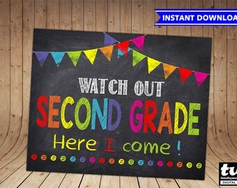 First Day of Second Grade Sign INSTANT DOWNLOAD - First Day of School Chalkboard Printable Photo Prop - Watch Out Second GradeHere I Come